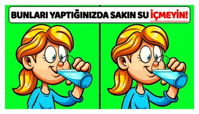 Photo of Bu Durumlarda Su İçmemeniz Gereken 6 Önemli Öneri