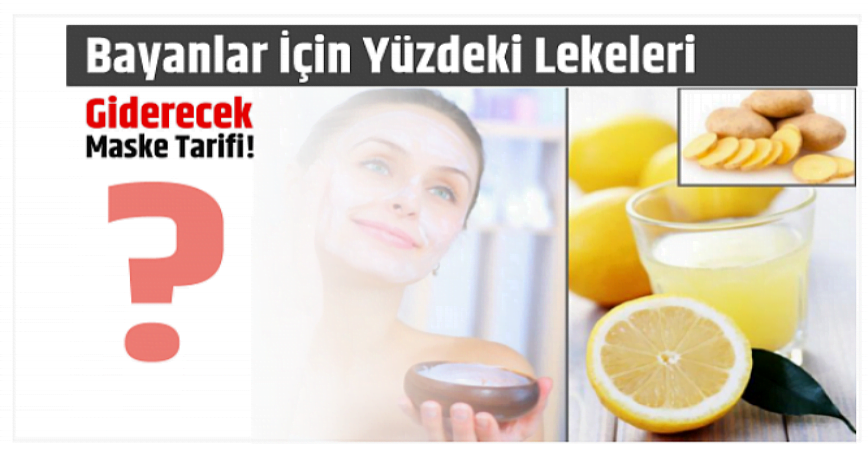 Photo of Yüzdeki Lekeleri Giderecek Maske Tarifi!