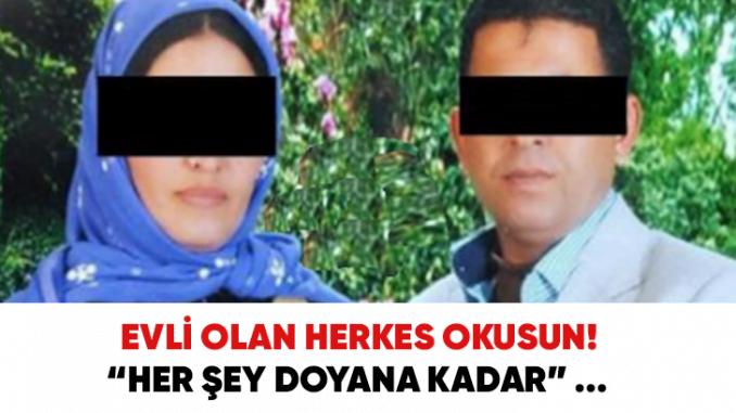 Photo of EVLİ OLAN HERKES OKUSUN! HER ŞEY DOYANA KADAR!!!